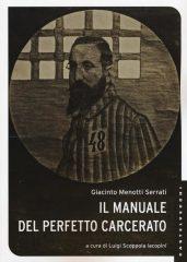 Il manuale del perfetto carcerato