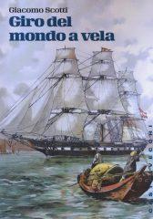 Giro del mondo a vela. Dall'Adriatico all'Adriatico