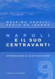 Napoli e il suo centravanti