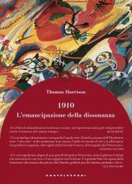 1910: l'emancipazione della dissonanza