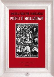 Profili di rivoluzionari