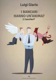 I bancari hanno un'anima?
