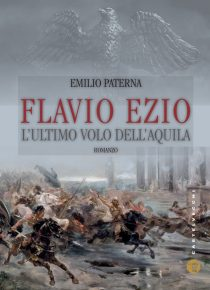 Flavio Ezio. L'ultimo volo dell'aquila