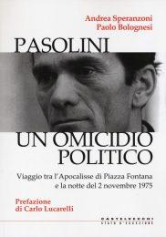 Pasolini. Un omicidio politico