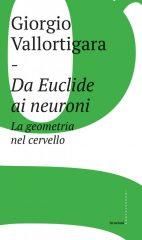 Da Euclide ai neuroni