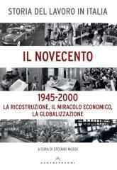 Storia del lavoro in Italia. Il Novecento. Vol. 2