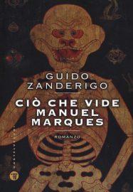 Ciò che vide Manuel Marques