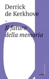 Il futuro della memoria