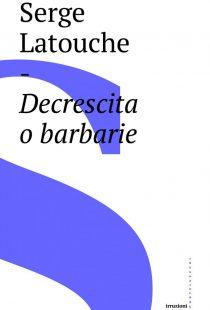 COVER decrescita o barbarie h