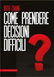 Come prendere decisioni difficili_Pagina_22