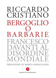 COVER_Bergoglio o Barbarie
